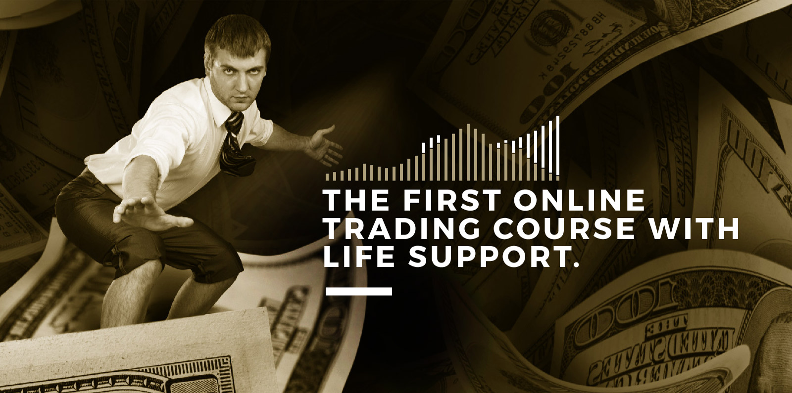 The first online trading course with life supprot.